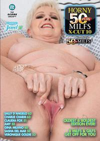 HORNY 50 PLUS MILFS X-CUT 10